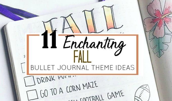 11 Enchanting Fall Bullet Journal Themes