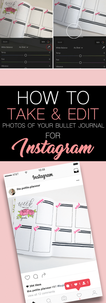 How to Take and Edit the Perfect Bullet Journal Photos for Instagram.