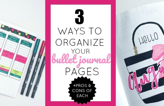 3 Ways to Organize Your Bullet Journal Pages