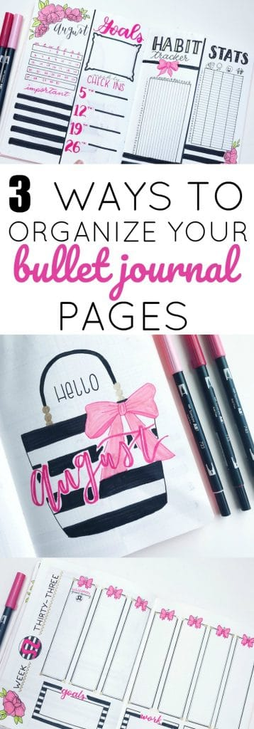 3 Ways to Organize Your Bullet Journal Pages and the pros and cons of each