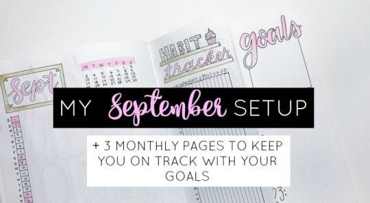 September Bullet Journal Setup and My Top Monthly Pages