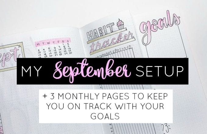 September Bullet Journal Setup + My Top Monthly Pages
