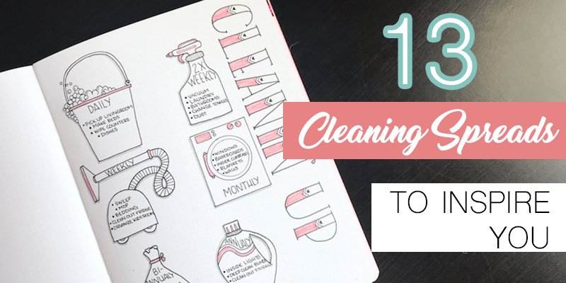 13 Bullet Journal Cleaning Schedule Ideas