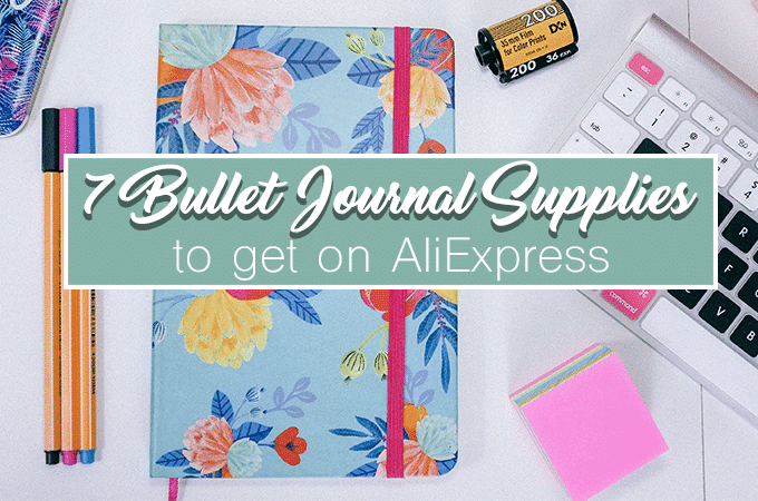 7 Surprising Bullet Journal Supplies to Snag from AliExpress