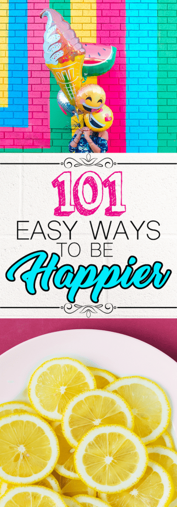 101 Cheap or Free Ways to Feel Happier Right Now