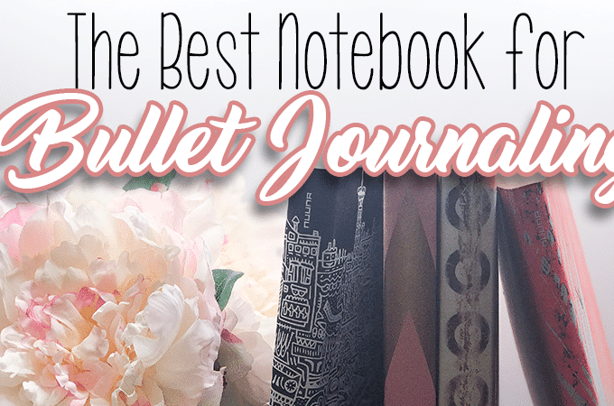 The Absolute Best Notebook for Bullet Journaling + HUGE Giveaway