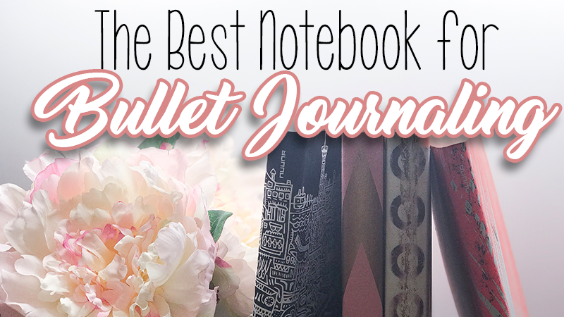 The Best notebook for bullet journaling