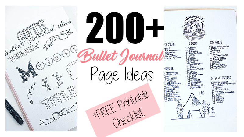 200+ Bullet Journal Ideas