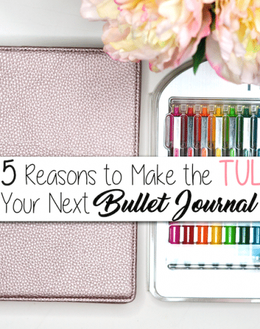5 Reasons to Make the TUL Your Next Bullet Journal