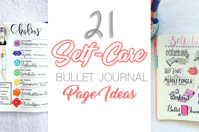 21 Motivational Self-Care Bullet Journal Pages You'll Want to Try