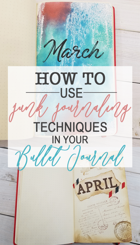 How to Use Junk Journaling Techniques in Your Bullet Journal