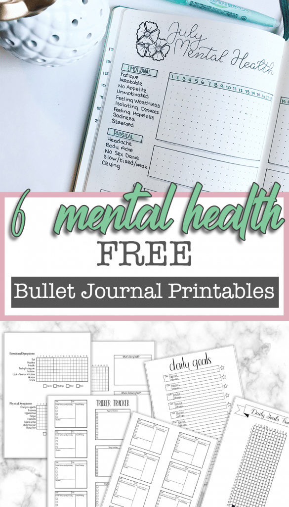 6 Free Mental Health Bullet Journal Printables to help you regain your identity and feel confident.