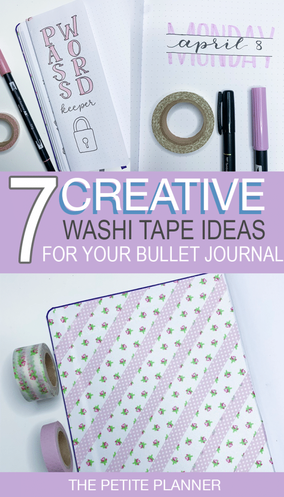 7 Creative Ways to Use Washi Tape in Your Bullet Journal. Washi Tape Ideas.