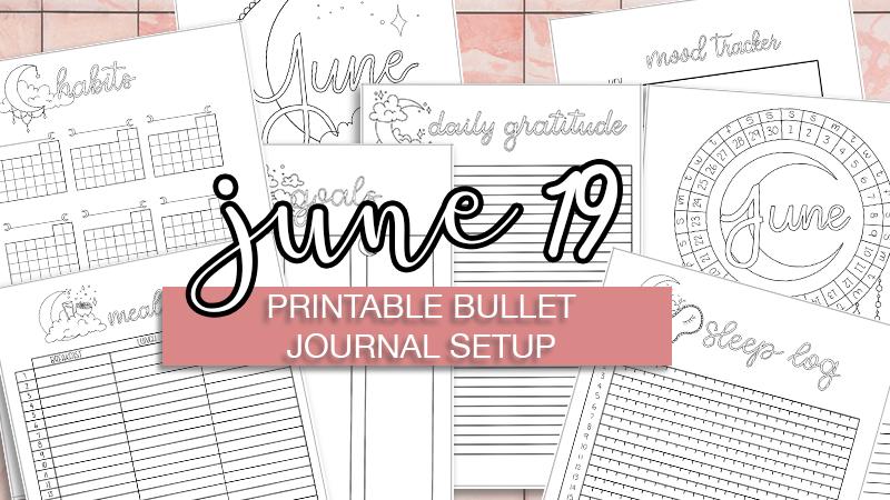 June 2019 Printable Bullet Journal Setup