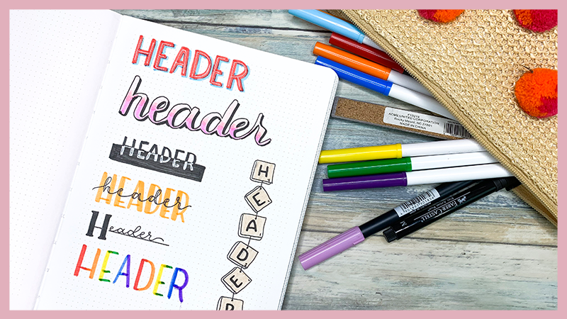 Learn how to create stunning bullet journal headers with lettering tips and tricks