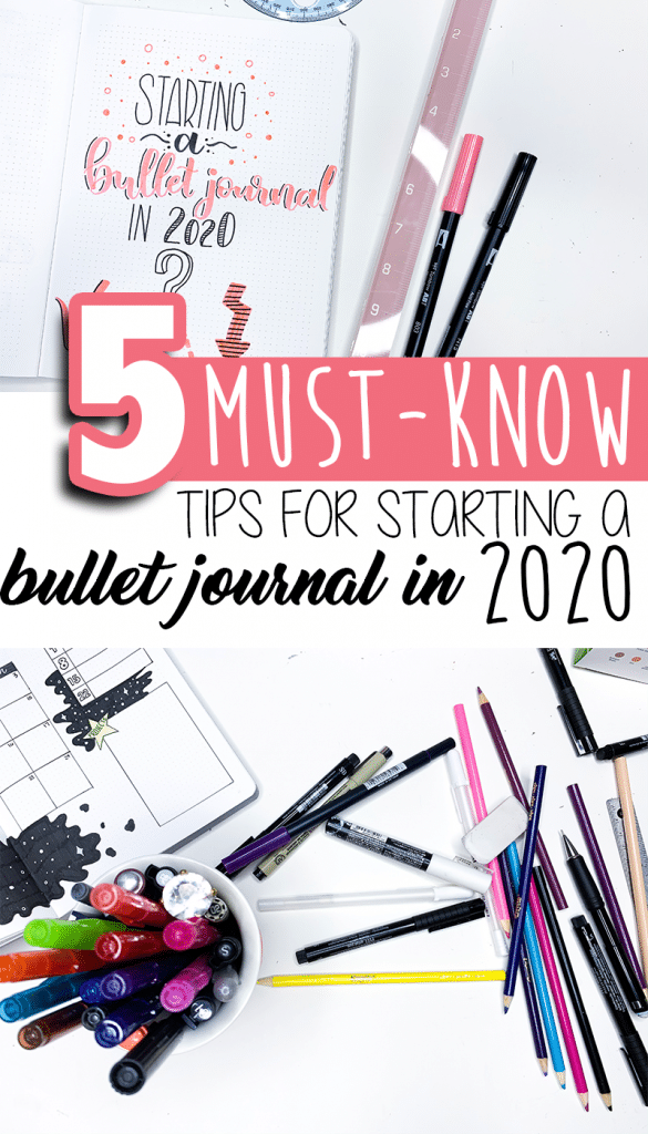 5 Must-Know Tips for Beginners Starting a Bullet Journal in 2020