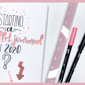 Tips for Starting a Bullet Journal in 2020