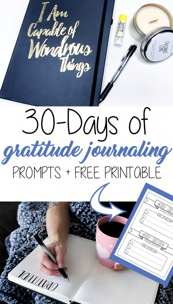30-Days of Gratitude Journal Prompts and Free Printable Gratitude Log for your planner or bullet journal