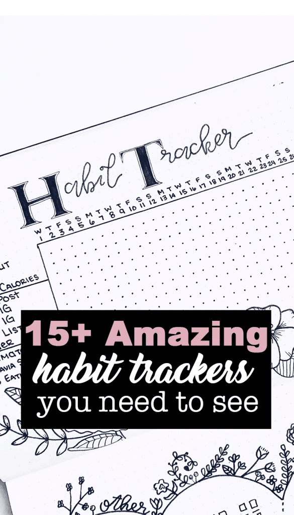15 Amazing and Inspiration Habit Trackers You Need to See