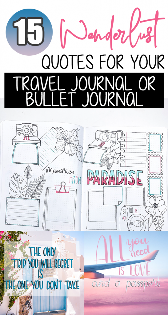 15 Wanderlust Quotes for Your Travel Journal or Bullet Journal