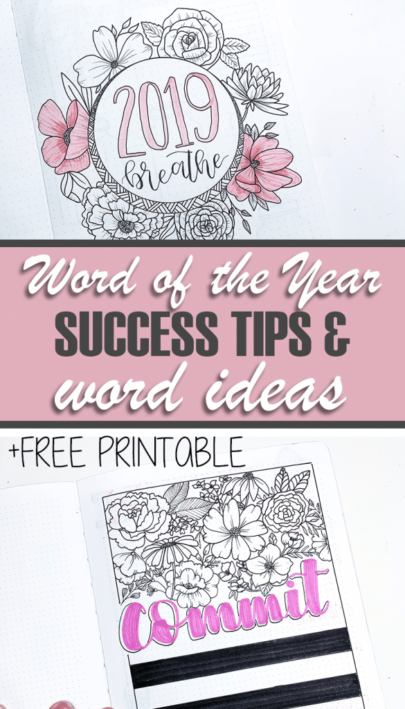 The Best tips and ideas for picking a word of the year for your 2020 bullet journal. Plus free printable words for your bullet journal.