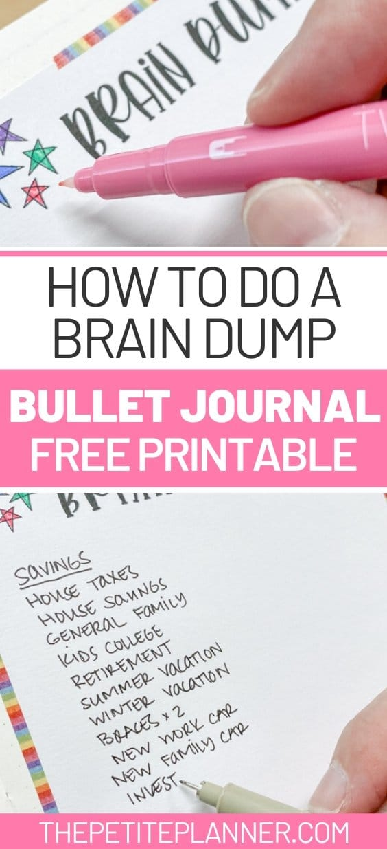 Learn how to do a brain dump in your bullet journal and get a free printable page to use