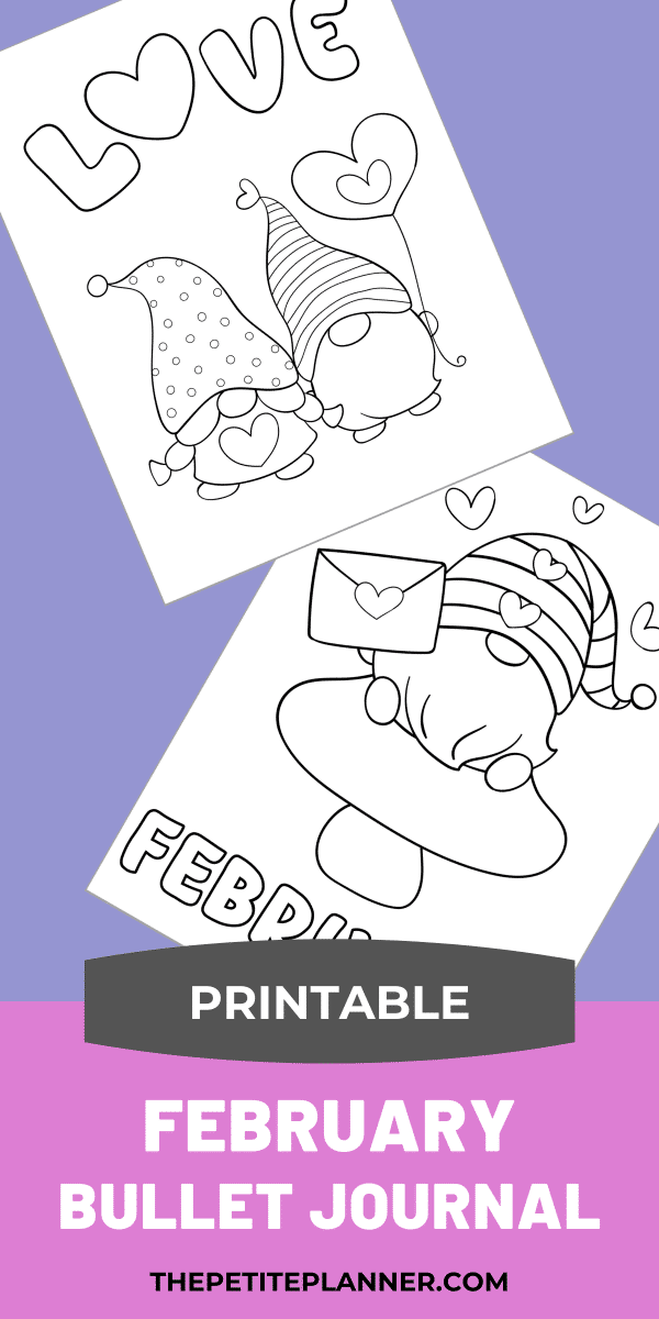 February Bullet Journal theme printable featuring gnomes and hearts