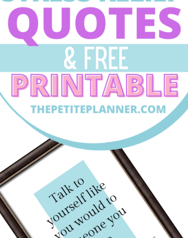 Stress Relief Quotes and printable wall art