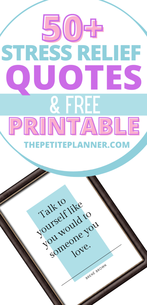 Stress Relief Quotes and free printable wall art